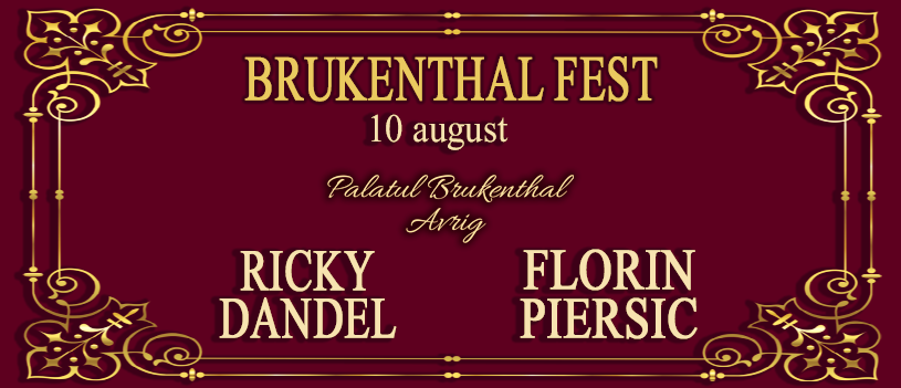 Brukenthal Fest I cu Ricky Dandel si Florin Piersic